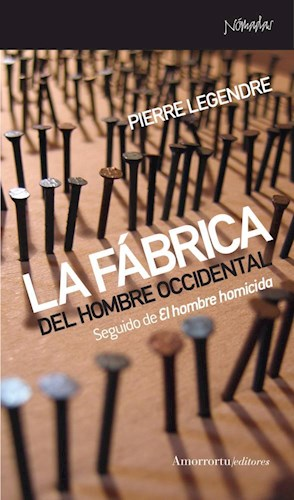 Libro La Fabrica Del Hombre Occidental