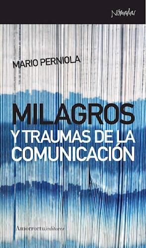 Papel Milagros y traumas de la comunicación