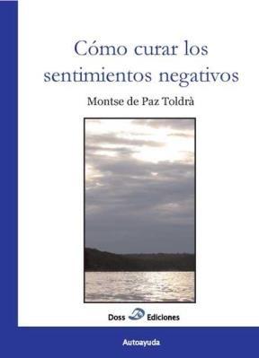 E-book Cómo Curar Los Sentimientos Negativos