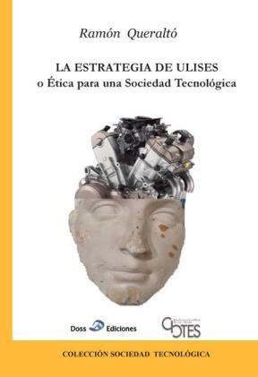 E-book La Estrategia De Ulises O Ética Para Una Sociedad Tecnológica