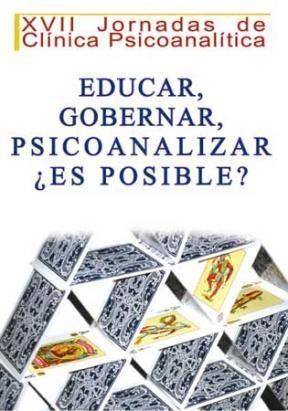 E-book Educar, gobernar, psicoanalizar, ¿es posible?
