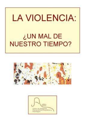 E-book La violencia: ¿un mal de nuestro tiempo?