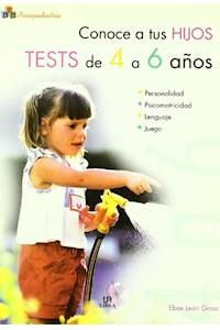 Papel Conoce A Tus Hijos - Tests De 4 A 6 Años