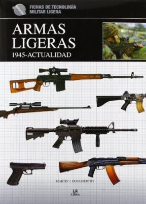 Papel Armas Ligeras 1945- Actualidad Fichas De Tecnologia Militar