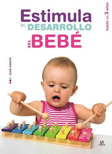 Libro Estimula El Desarrollo Del Bebe