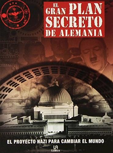 Libro El Gran Plan Secreto De La Alemania Del Tercer Reich