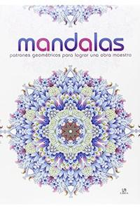 Papel Mandalas - Patrones Geometricos Para Lograr Una Obra Maestra