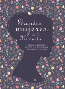 Libro Grandes Mujeres De La Historia