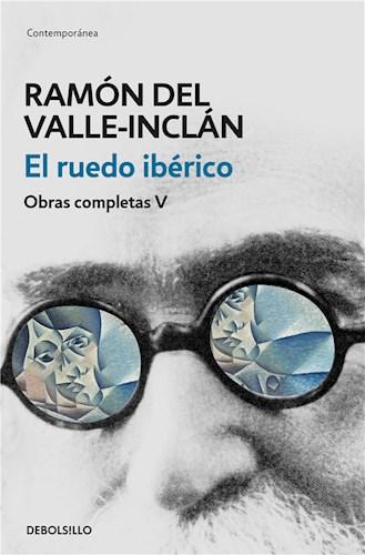 E-book El Ruedo Ibérico (Obras Completas Valle-Inclán 5)