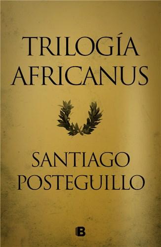 E-book Trilogía Africanus (edición pack con: El hijo del consul   Las legiones malditas   La traición de Roma)