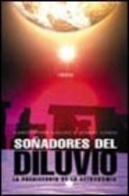 Papel SOÑADORES DEL DILUVIO. LA PREHISTORIA DE LA ASTRONOMIA (T) (