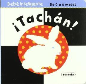 Papel Tachan! - Bebe Inteligente (0 A 6 Meses)