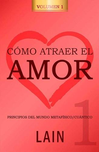 Libro Como Atraer El Amor 1