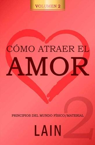 Libro Como Atraer El Amor 2
