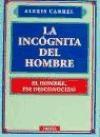 Papel Incognita Del Hombre, La