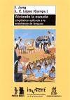 Papel ABRIENDO LA ESCUELA. LINGšISTICA APLICADA A LA ENSEÑANZA DE