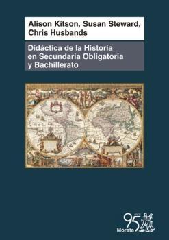 Papel Didáctica de la historia en Secundaria Obligatoria y Bachillerato