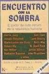 Papel ENCUENTRO CON LA SOMBRA-EL PODER DEL LADO OSCURO DE LA NAT.H