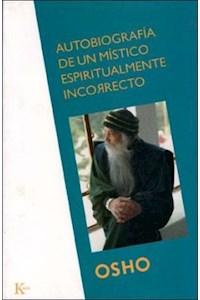 Papel Autobiografia De Un Mistico Espiritualmente Incorrecto