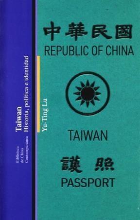Papel Taiwan : historia, política e identidad