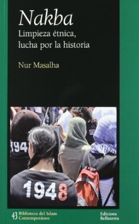 Papel NAKBA . LIMPIEZA ETNICA, LUCHA POR LA HISTOR