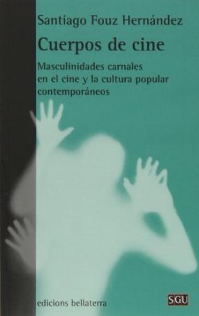 Papel CUERPOS DE CINE . MASCULINIDADES CARNALES EN