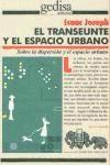 Papel TRANSEUNTE Y EL ESPACIO URBANO SOBRE LA DISPERSION Y EL