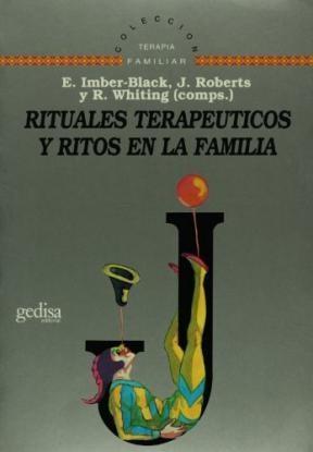 Papel RITUALES TERAPEUTICOS Y RITOS EN LA FAMILIA