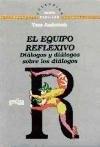 Papel EQUIPO REFLEXIVO, EL-DIALOGOS Y DIALOGOS S/LOS DIALOGOS