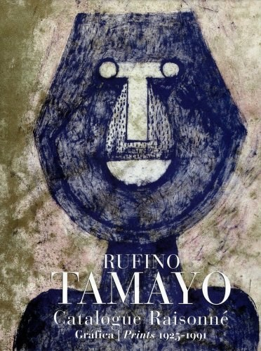 Papel RUFINO TAMAYO (CATALOGUE RAISONNE)