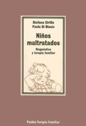Papel NIÑOS MALTRATADOS-DIAGNOSTICO Y TERAPIA FAMILIAR
