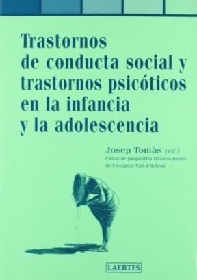 Papel TRASTORNOS DE LA CONDUCTA SOCIAL Y PSICOTICOS EN LA INFANCIA