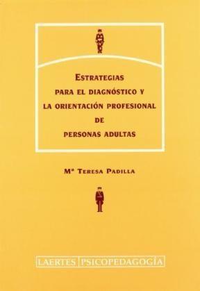 Test ESTRATEGIAS PARA EL DIAGNOSTICO Y LA ORIENTACION PROFESIONAL