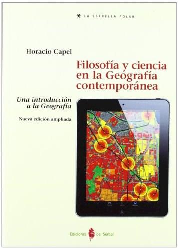 Papel Filosofia Y Ciencia En La Geografia Contemporánea