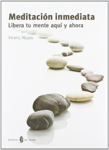 Papel Meditacion Inmediata: Libera Tu Mente Aqui Y Ahora