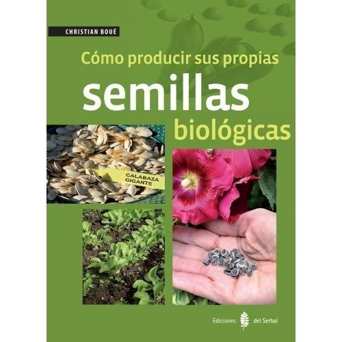 Papel Cómo Producir Sus Propias Semillas Biológicas