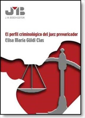 E-book El perfil criminológico del juez prevaricador