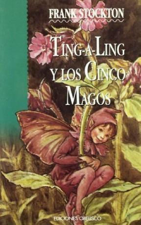Papel TING A LING Y LOS CINCO MAGOS (OBELISCO NARRATIVA) (RUSTICA)