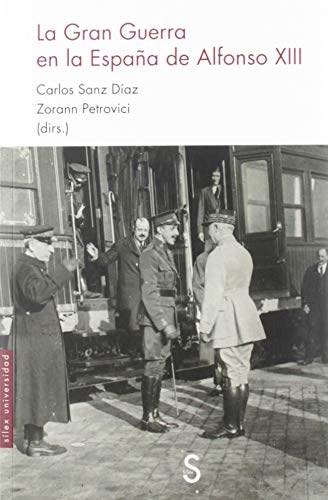Papel La Gran Guerra En La España De Alfonso Xiii