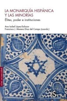 Papel La Monarquia Hispanica Y Las Minorias