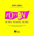 Papel ROTTEN NO IRSH NO BLACKS NO DOGS