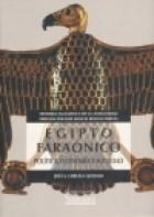 Papel Egipto faraónico: politica, economía y sociedad