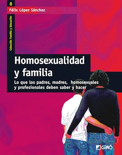 Papel HOMOSEXUALIDAD Y FAMILIA (LO QUE LOS PADRES, MADRES, HOMOSEX