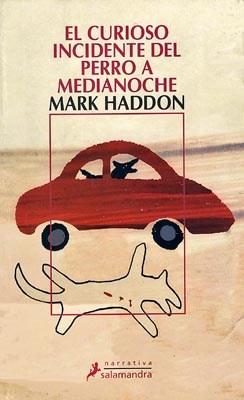 El Curioso Incidente Del Perro A Medianoche por HADDON MARK ...