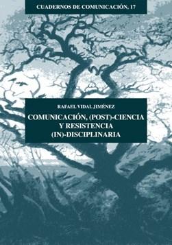 E-book Comunicación, (Post)-Ciencia Y Resistencia (In)-Disciplinaria