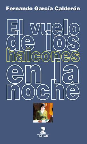 Libro El Vuelo De Los Halcones En La Noche