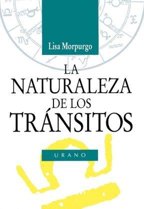 Papel Naturaleza De Los Transitos, La