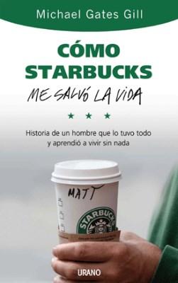 Papel Como Starbucks Me Salvo La Vida