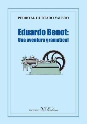 E-book Eduardo Benot: Una Aventura Gramatical