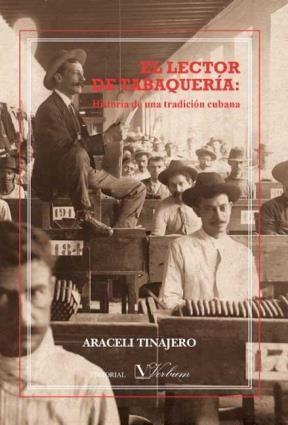 E-book El Lector De Tabaquería: Historia De Una Tradición Cubana